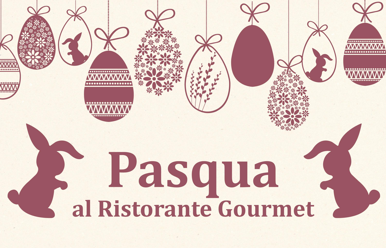 Pasqua al Ristorante Gourmet